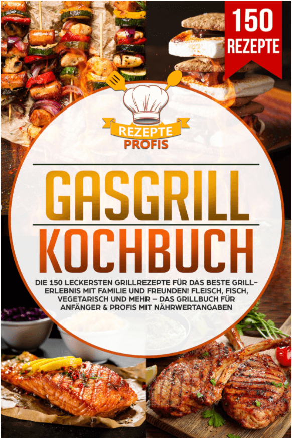 Gasgrill-Kochbuch